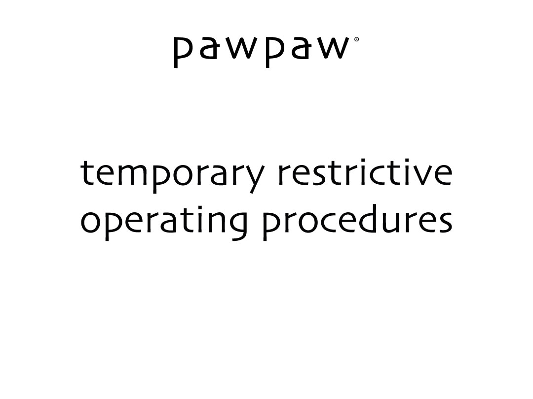 temporary operating procedures;
